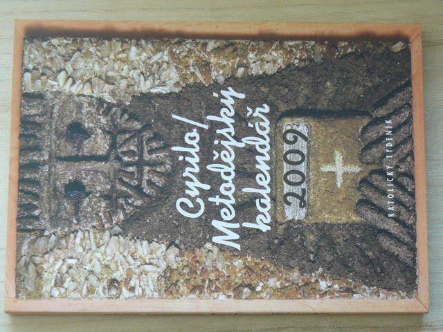 Cyrilometodějský kalendář 2009 (2008)