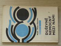 Hausner - Duševně nemocný mezi námi (1969)