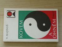Kajdoš - Kovem a ohněm (1987) čínská akupunktura