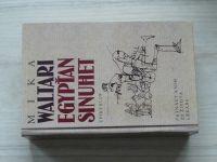 Mika Waltari - Egypťan Sinuhet (1997) Patnáct knih ze života lékaře