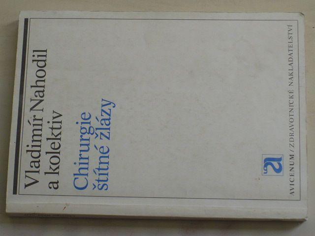 Nahodil - Chirurgie štítné žlázy (1989)