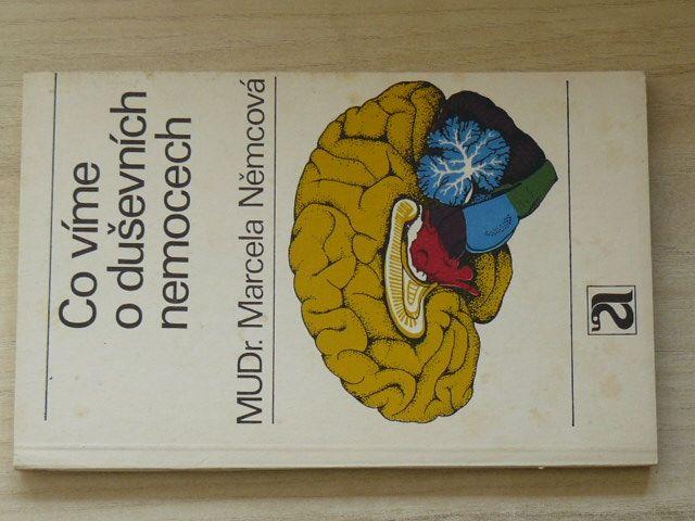 Němcová - Co víme o duševních nemocech (1975)