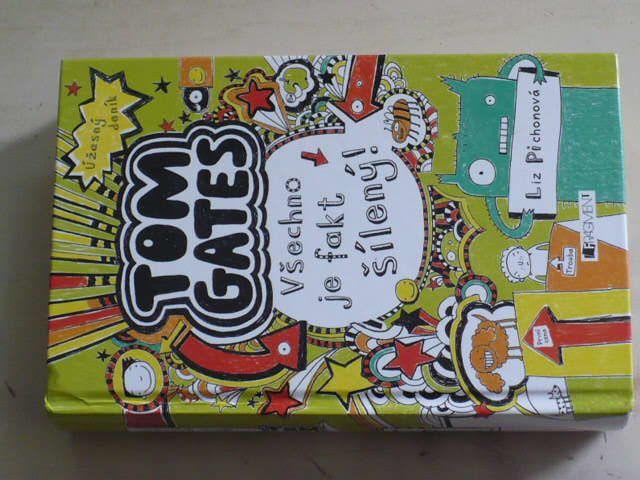 Pichonová - Úžasný deník - Tom Gates - Všechno je fakt šílený! (2012)