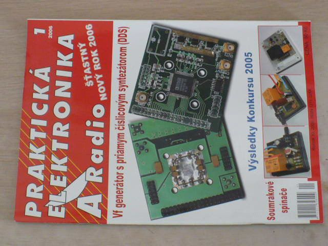 Praktická elektronika A Radio 1 (2006) ročník XI.
