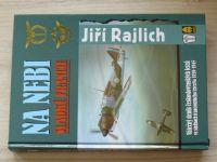 Rajlich - Na nebi sladké Francie - Válečný deník čs. letců 1939-45 (2003)