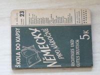 Škola do kapsy sv. 23. Dobrovolný - Německy pro náročné (1941) Učebnice pro náročné, která ukončí Vaši přípravu ke zkouškám, shrne a dotvrdí naše znalosti němčiny