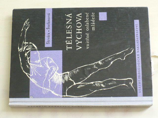 Škvára - Tělesná výchova vnitřně oslabené mládeže (1963)