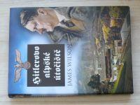 Willson - Hitlerovo alpské útočiště (2006)