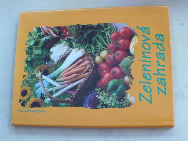 Hoogyeltová - Zeleninová zahrada (1997)