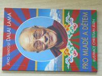 Jeho svatost Dalai Lama - Pro mladé a dětem (2013)