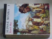 May - Supové Mexika I,II (1973) 2 knihy, il. Burian