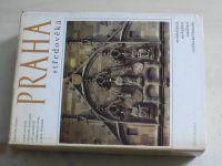 Poche - Praha středověká - architektura, sochařství, malířství, umělecké řemeslo (1983)