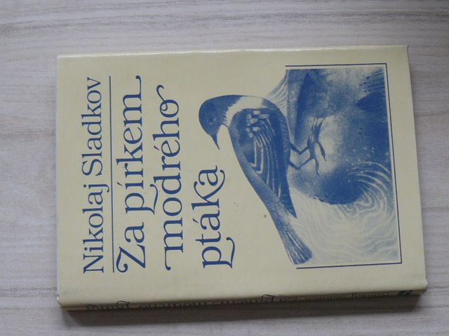 Sladkov - Za pírkem modrého ptáka (1985)