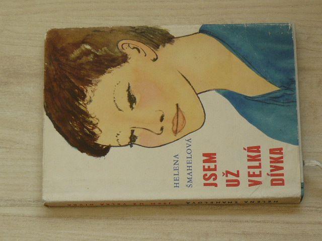 Šmahelová - Jsem už velká dívka (SNDK 1963) il. K. Lhoták