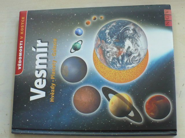 Vědomosti v kostce - Vesmír - Hvězdy - Planety - Galaxie