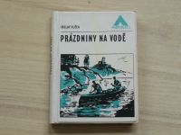 Vlček - Prázdniny na vodě (Azimut 1972)