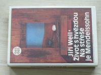 Weil - Život s hvězdou. Na střeše je Mendelssohn (1990)