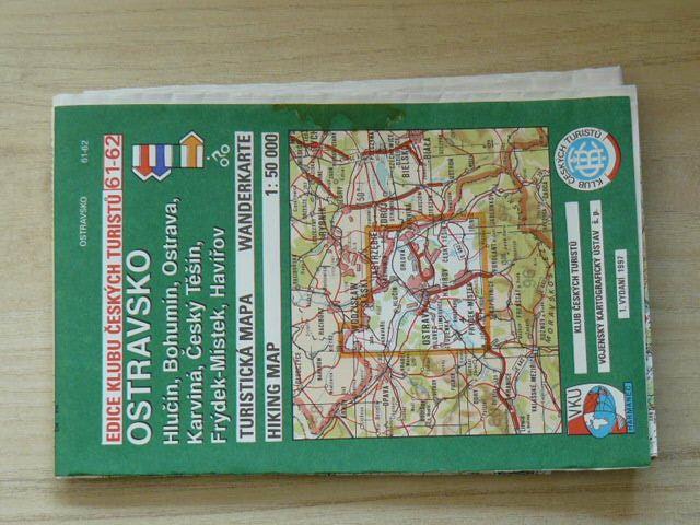 Edice klubu českých turistů 61. - 62. - 1 : 50 000 - Ostravsko - Hlučín, Bohumín, Ostrava, Karviná, Český Těšín, Frýdek-Místek, Havířov (1997)