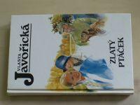 Javořická - Zlatý ptáček (1998)