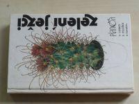 Lobko, Peleška - Zelení ježci (1989) Kaktusy
