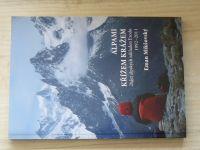 Mikšovský - Alpami křížem krážem - 20 let alpských základen Exodu 1992 - 2011 (2012)