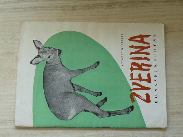 Nestával - Zverina do našej kuchyne (nedatováno) slovensky