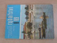 Rybářství 1-12 (1989) chybí čísla 4, 6-7, 10-12 (6 čísel)