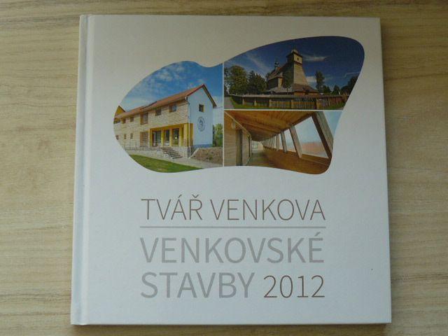 Tvář venkova - Bureš - Venkovské stavby 2012