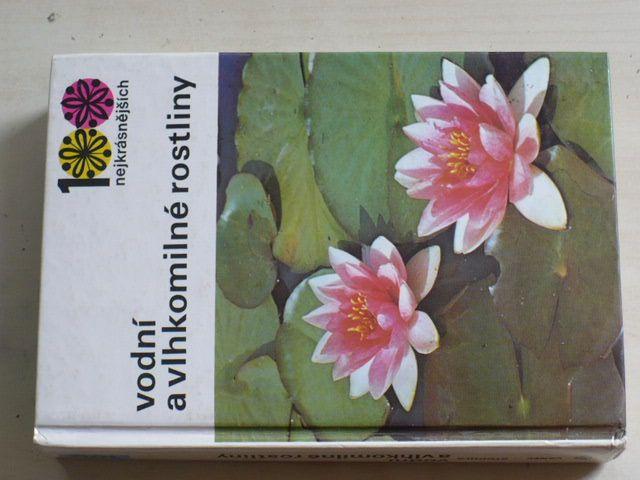 Vaněk, Stodola - Vodní a vlhkomilné rostliny (1987)