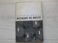 Antonín Přidal - Neznámí ve městě (1966)