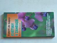 Expert do kapsy - Hessayon - Květiny v zahradě (2002)