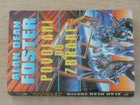 Foster - Povoláni do zbraně (2000)