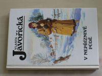 Javořická - V nepříznivé půdě (1994)