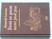 Lorenz - Život se psem není pod psa (1997) S původními perokresbami autora