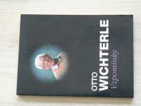 Otto Wichterle - Vzpomínky (1996)