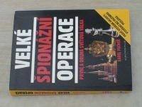 Pacner - Velké špionážní operace - První a druhá světová válka (2003)
