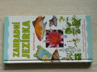 Popworth - Zahradní jezírka (2003) Praktický rádce se snadnými návody, jak postavit, zařídit a udržovat na zahradě jezírko