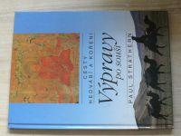 Strathern - Výpravy po souši - Cesty hedvábí a koření (1993)
