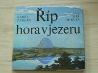 Žebera, Mikula - Říp - hora v jezeru (1982) geologická minulost