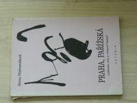 Alena Nádvorníková - Praha, Pařížská (události, hry a vlakové básně) 1994