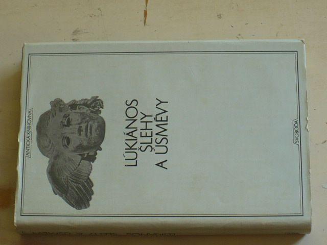 Antická knihovna sv. 3 - Lúkiános - Šlehy a úsměvy (1969)