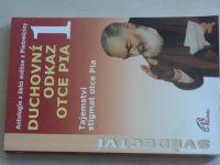 Duchovní odkaz otce Pia 1 - Tajemství stigmat otce Pia (2003)