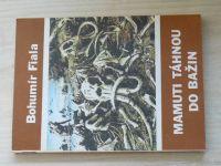 Fiala - Mamuti táhnou do bažin (1987)
