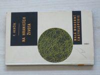 Herčík - Na hranicích života -  úvod do molekulární biologie (1963)