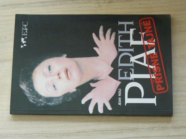 Jean Noli - Edith Piaf - Přísně tajné (ETC 1996)