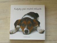 Joel Zadak - Kdyby psi mohli mluvit (2008)