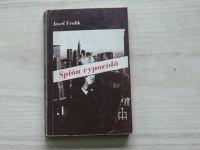 Josef Frolík - Špión vypovídá (Index Köln 1982)