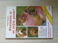 Kejczová - Rozumím si se svým psem? (1994) příručka pro začínající chovatele psů