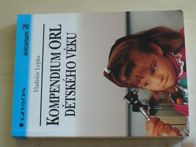 Lejska - Kompendium ORL dětského věku (1995)