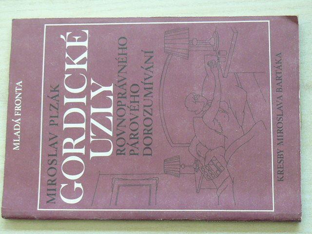 Plzák - Gordické uzly rovnoprávného párového dorozumívání (1986)